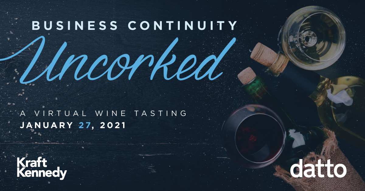 Business Continuity, Uncorked: Winter Festival with Datto & Kraft Kennedy