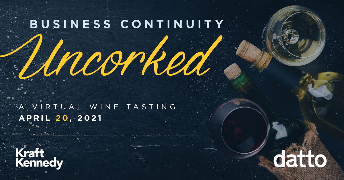 Business Continuity, Uncorked: Winter Festival with Datto and Kraft Kennedy
